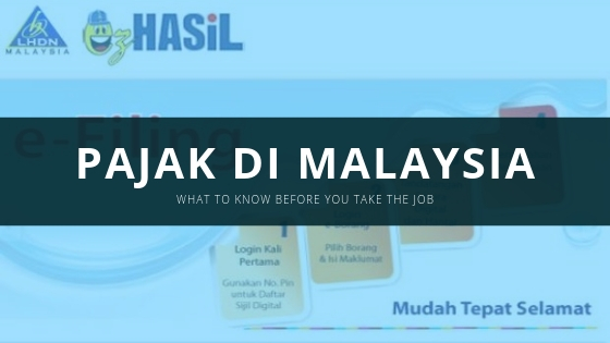 Informasi Tentang Pajak di Malaysia dan Cara Menghitungnya